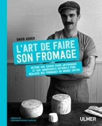 Souvent acheté avec Les fromages de France, le L'art de faire son fromage