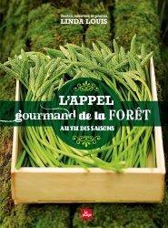 Dernières parutions sur À la campagne - En forêt, L'appel gourmand de la forêt