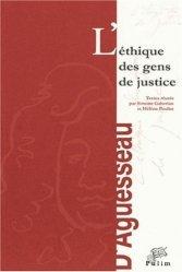 Dernières parutions dans Entretiens d'Aguesseau, L'éthique des gens de justice. Actes du colloque des 19 et 20 octobre 2000 https://fr.calameo.com/read/004967773b9b649212fd0