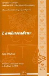 Dernières parutions dans Cahiers de l'Institut d'Anthropologie Juridique, L'ambassadeur. Avec 1 CD-ROM