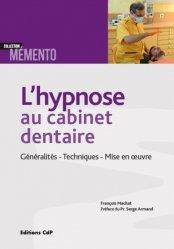 Dernières parutions dans Mémento, L'hypnose au cabinet dentaire