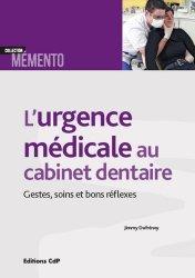Dernières parutions dans Mémento, L'urgence médicale au cabinet dentaire