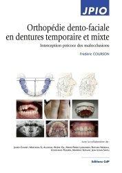 Dernières parutions sur Dentaire, Orthopédie dento-faciale en dentures temporaire et mixte