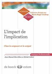 Dernières parutions dans Sciences du soin, L'impact de l'implication https://fr.calameo.com/read/004967773b9b649212fd0