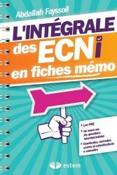 Souvent acheté avec Annales iECN 2016 complètes, le L'intégrale des ECNi en fiches mémo