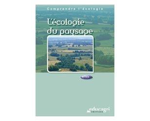 Souvent acheté avec Biologie Ecologie 2e professionnelle enseignement agricole, le L'écologie du paysage