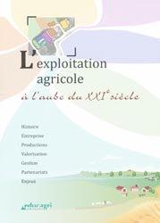 Souvent acheté avec Les bases de la production végétale Tome 1, le L'exploitation agricole à l'aube du XXIe siècle