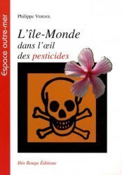 Dernières parutions dans Espace outre-mer, L'Île-Monde dans l'oeil des pesticides