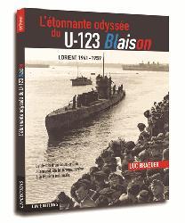 Dernières parutions sur Histoire de la navigation, L'étonnante odyssée du U-123 Blaison