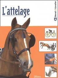 Souvent acheté avec L'alimentation des chevaux, le L'attelage