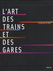 Dernières parutions dans Beaux livres, L'art des trains et des gares. 70 ans de SNCF, avec 1 DVD