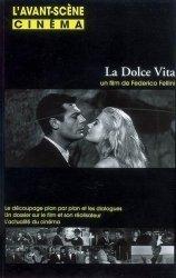 Dernières parutions dans , L'AVANT-SCENE CINEMA N 561 : LA DOLCE VITA