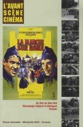 Dernières parutions dans , L'Avant-scène Cinéma N°561  : La Marche sur Rome
