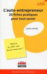 Dernières parutions dans Pratiques d'entreprises, L'auto-entrepeneur. 20 fiches pratiques pour tout savoir, 2e édition