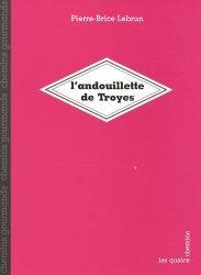 Dernières parutions sur Charcuterie, L'andouillette de Troyes