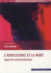 Dernières parutions dans Explorations psychanalytiques, L'adolescence et la mort