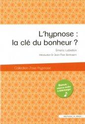 Souvent acheté avec Guide de l'examen clinique, le L'hypnose / la clef du bonheur