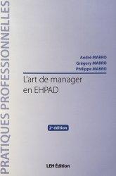 Dernières parutions sur Cadre de santé, L'art de manager en EHPAD