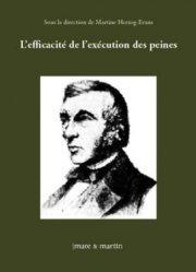 Dernières parutions dans Droit privé & sciences criminelles, L'efficacité de l'exécution des peines. Actes de colloques