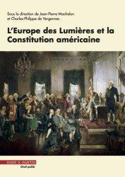 Dernières parutions dans Droit public, L'Europe des Lumières et la Constitution américaine