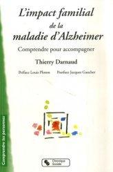 Souvent acheté avec Guide des meilleures pratiques de réadaptation cognitive, le L'impact familial de la maladie d'Alzheimer