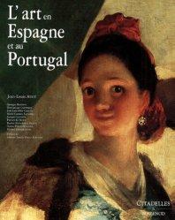 Dernières parutions dans L'art et les grandes civilisations, L'Art en Espagne et au Portugal