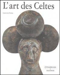 Dernières parutions dans L'art et les grandes civilisations, L'art des Celtes