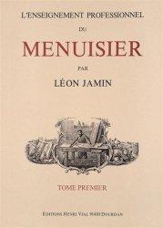 Souvent acheté avec Le grand livre du bois, le L'enseignement Professionnel du Menuisier - Tome Trois