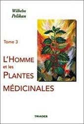 Souvent acheté avec L'homme et les plantes médicinales - Tome 1, le L'Homme et les plantes médicinales - Tome 3