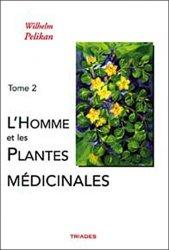 Souvent acheté avec L'homme et les plantes médicinales - Tome 1, le L'homme et les plantes médicinales - Tome 2