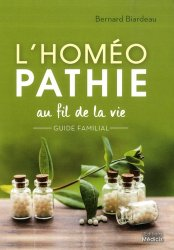 Dernières parutions sur Homéopathie, L'homéopathie au fil de la vie