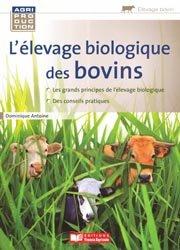 Souvent acheté avec Produire du lait biologique : conversion et temoignages, le L'élevage biologique des bovins