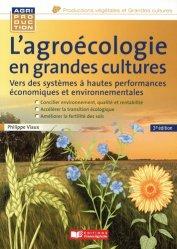 Dernières parutions sur Agriculture biologique - Agroécologie - Permaculture, L'agroécologie en grandes cultures