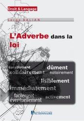 Dernières parutions sur Lexiques et dictionnaires, L'adverbe dans la loi
