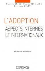 Dernières parutions sur Filiation et adoption, L'adoption. Aspects internes et internationaux