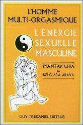 Souvent acheté avec Anatomie des points d'acupuncture, le L'homme multi-orgasmique. L'énergie sexuelle masculine