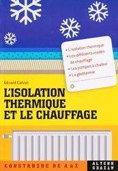 Souvent acheté avec Lexique de construction métallique et de résistance des matériaux, le L'isolation thermique et le chauffage