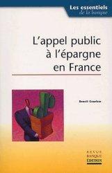 Dernières parutions dans Les essentiels de la banque et de la finance, L'appel public à l'épargne en France