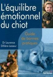 Souvent acheté avec Connaître la peau du chien et ses maladies, le L'équilibre émotionnel du chiot