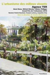 Dernières parutions sur Mobilités - Transports, L'urbanisme des milieux vivants
