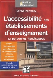 Souvent acheté avec Bâtiments scolaires - Réglementation et conception, le L'accessibilité des établissements d'enseignement - Les modalités d'accès au savoir des élèves et étudiants handicapés