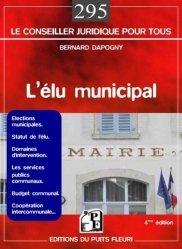 Dernières parutions dans Conseiller juridique pour tous, L'élu municipal. 4e édition