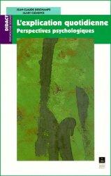 Dernières parutions dans Didact Psychologie sociale, L'explication quotidienne. Perspectives psychologiques majbook ème édition, majbook 1ère édition, livre ecn major, livre ecn, fiche ecn