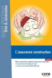 Dernières parutions sur Droit de la construction, L'Assurance construction