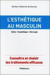 Souvent acheté avec Actes pratiques en dermatologie esthétique, le L'esthétique au masculin