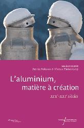 Dernières parutions sur Sciences des matériaux, L'aluminium  matière a création