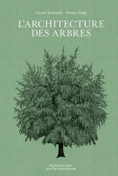 Dernières parutions sur Arbres et arbustes, L'architecture des arbres