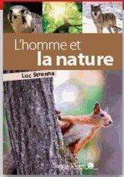 Dernières parutions dans la pensee ecologique, L'homme et la nature, la nature et l'homme