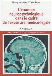 Souvent acheté avec Les vertiges, le L'examen neuropsychologique dans le cadre de l'expertise médico-légale