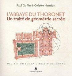Dernières parutions sur Réalisations, L'abbaye du Thoronet, un traité de géométrie sacrée